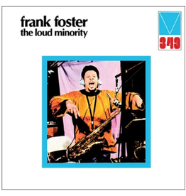 We Want Sounds Frank Foster - The Loud Minority