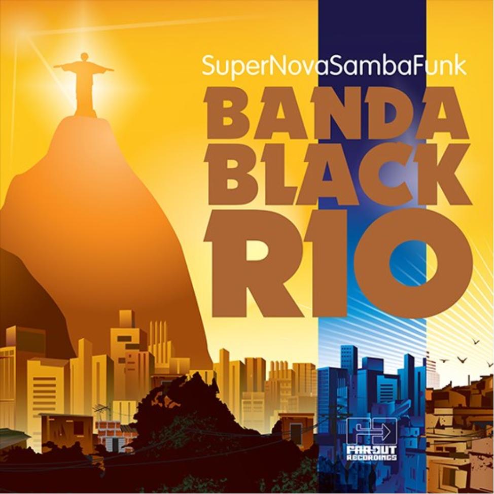 Far Out Recordings Banda Black Rio - Super Nova Samba Funk