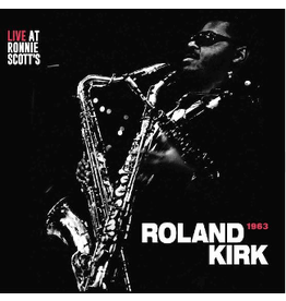 Gearbox Records Roland Kirk - Live at Ronnie Scott's, London 1963