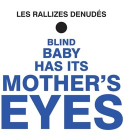 Phoenix Records Les Rallizes Denudes - Blind Baby Has It's Mothers Eyes (Coloured Vinyl)