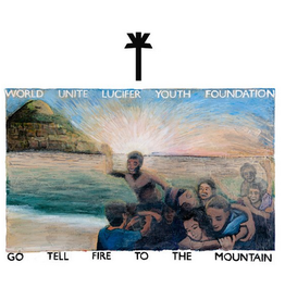 LYF Recordings WU LYF - Go Tell Fire To The Mountain