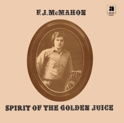 Anthology Recordings FJ Mcmahon - Spirit of the Golden Juice