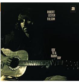 Anthology Recordings Robert Lester Folsom - Ode to a Rainy Day - Archives 1972 - 1975
