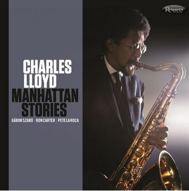 Resonance Records Charles Lloyd - Manhattan Stories