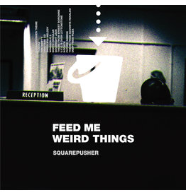 Warp Records Squarepusher - Feed Me Weird Things