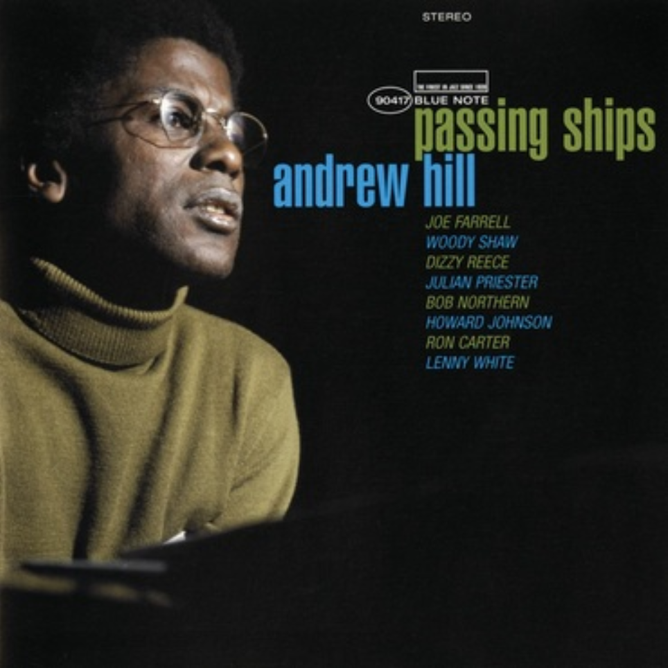 Blue Note Andrew Hill - Passing Ships