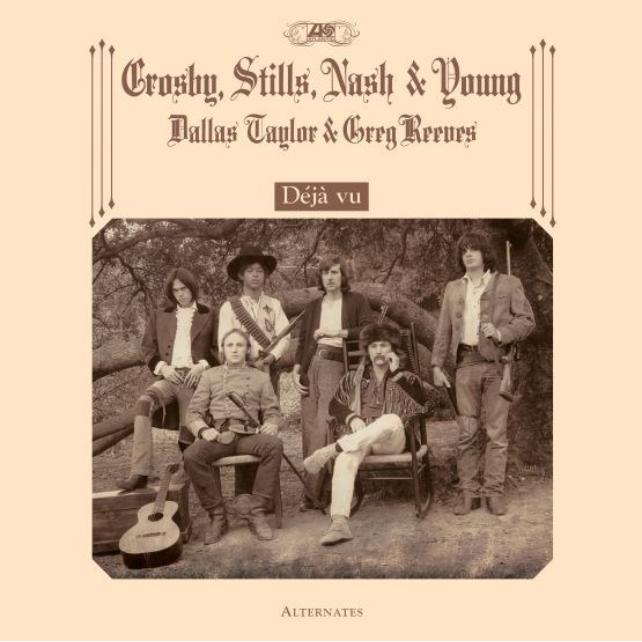 Atlantic Records Crosby, Stills, Nash and Young - Deja Vu Alternates