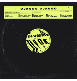 Because Music Django Django - The Glowing In The Dark Remixes