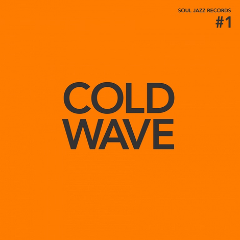 Soul Jazz Records Various - Cold Wave #1 (Coloured Vinyl)