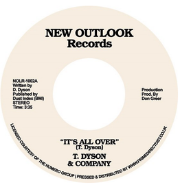 New Outlook Records T Dyson & Company - It's All Over / First time
