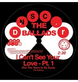 Deptford Northern Soul Club Records The Ballads - I Can't See Your Love (For The Tears In My Eyes) Pt.1 / Pt.2