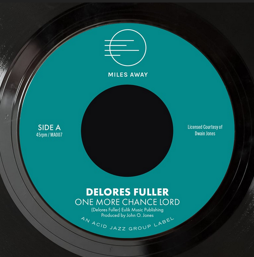 Miles Away Records Delores Fuller - One More Chance Lord / My Greatest Desire