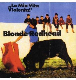 Numero Group Blonde Redhead - La Mia Vita Violenta