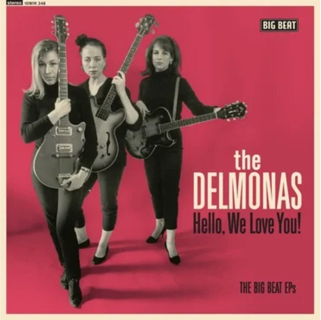 Big Beat The Delmonas - Hello, We Love You! - The Big Beat EPS