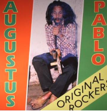 Greensleeves Augustus Pablo - Original Rockers