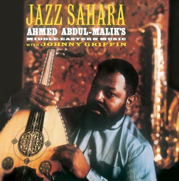 Life Goes On Records Ahmed Abdul-Malik - Jazz Sahara