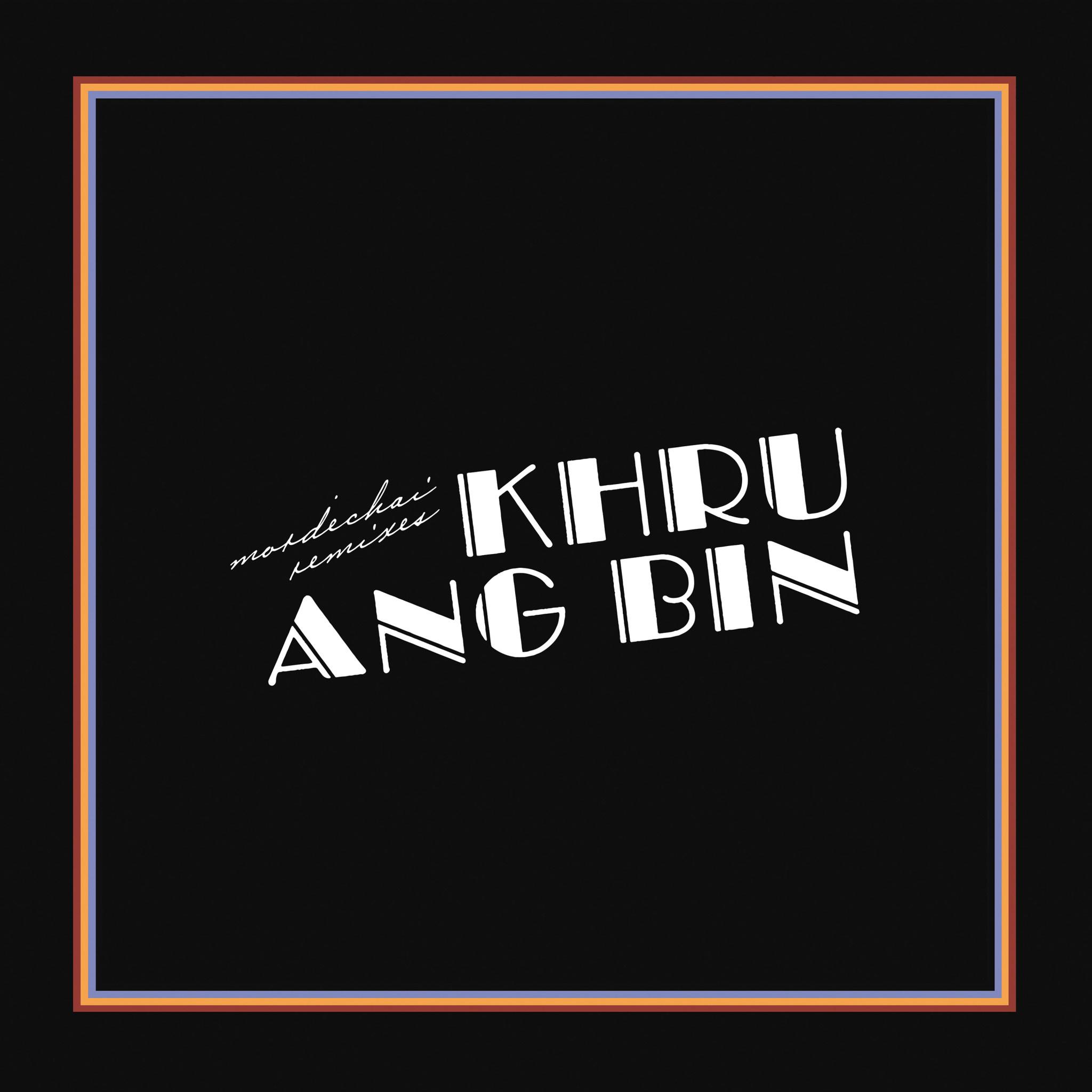 Dead Oceans Khruangbin - Mordechai Remixes