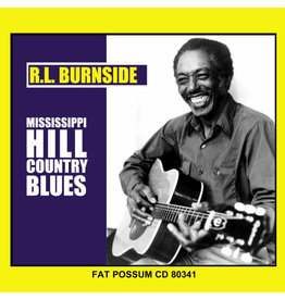 Fat Possum Records RL Burnside - Mississippi Hill Country Blues
