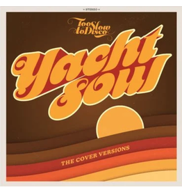 How Do You Are? Various - Too Slow To Disco presents: YACHT SOUL – Cover Versions