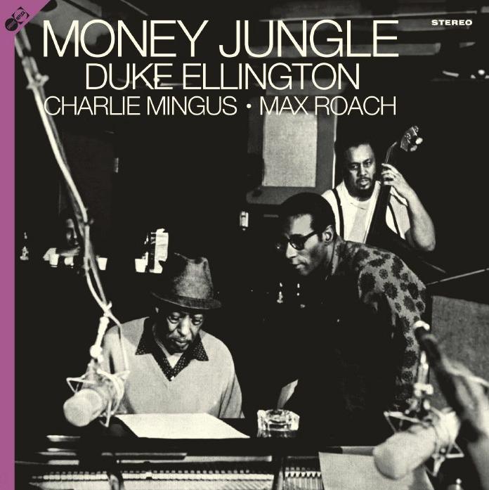 Groove Replica Duke Ellington, Charles Mingus & Max Roach -  Money Jungle