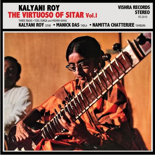 Vishra Records Kalyani Roy - The Virtuoso Of Sitar Vol 1
