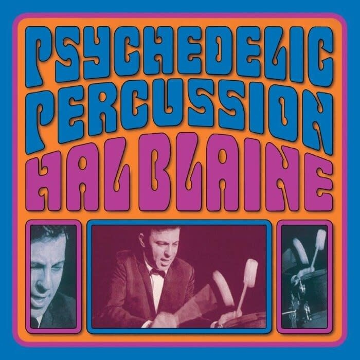 Life Goes On Records Hal Blaine - Psychedelic Percussion