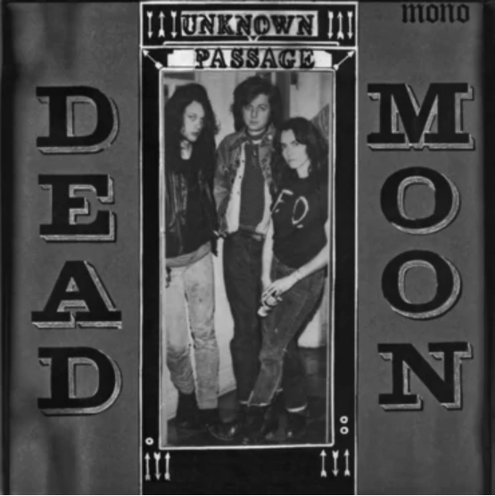 Mississippi Records Dead Moon - Unknown Passage
