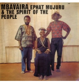 Awesome Tapes From Africa Ephat Mujuru and The Spirit of the People - Mbavaira