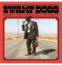 Joyful Noise Recordings Swamp Dogg - Sorry You Couldn't Make It