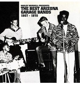 Traffic Ent Group Various - Hadley Murrell Presents: the Best Arizona Garage Bands 1967 - 1970
