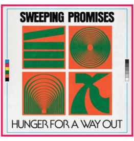 Feel It Records Sweeping Promises - Hunger For A Way Out