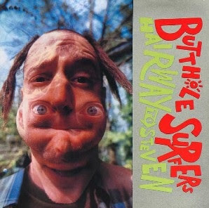 Latino Bugger Veil Butthole Surfers - Hairway To Steven (LRS 2021)