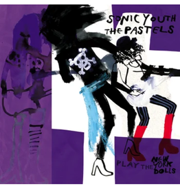 Glass Modern Sonic Youth and The Pastels - Sonic Youth and The Pastels Play the New York Dolls (LRS 2021)