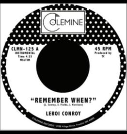 Colemine Records Leroi Conroy - Remember When? / La Gran Mesa