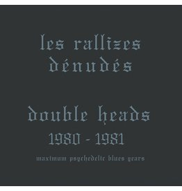 LRD Les Rallizes Denudes - Double Heads: Maximum Psychedelic Blues Years