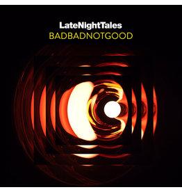 Late Night Tales Various - Badbadnotgood: Late Night Tales