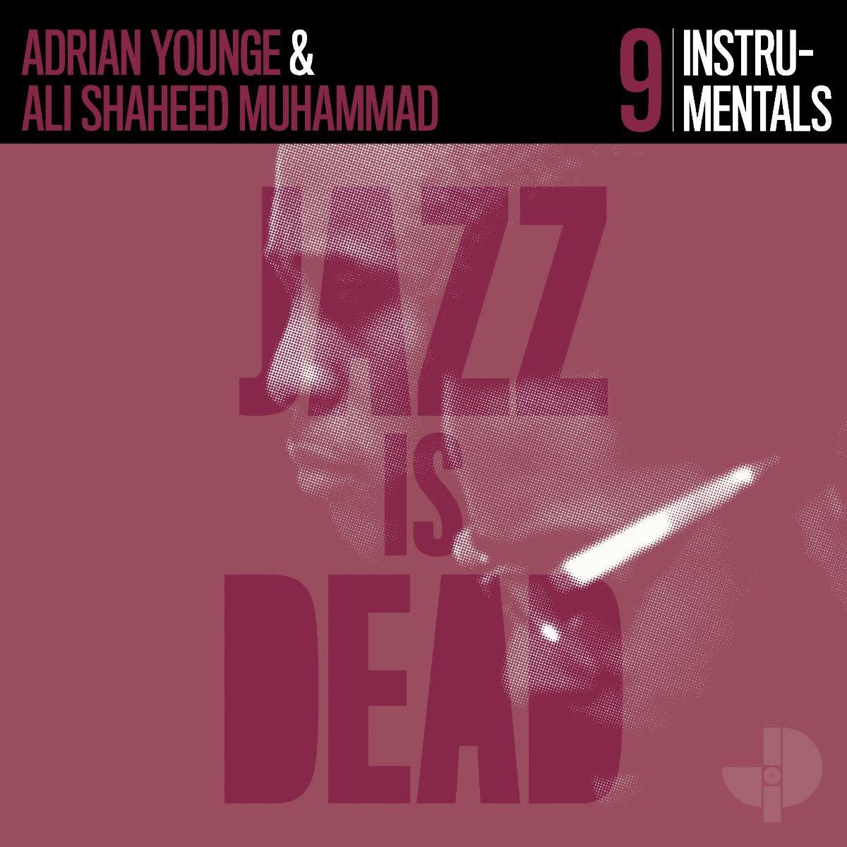 Jazz Is Dead Adrian Younge, Ali Shaheed Muhammad -  Instrumentals JID009