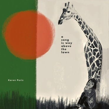 Bella Union Karen Peris - A Song is Way Above the Lawn (Coloured Vinyl)