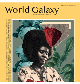 We Jazz We Jazz Magazine - Issue 1 - World Galaxy