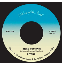 Athens Of The North Rivage - I Need You Baby
