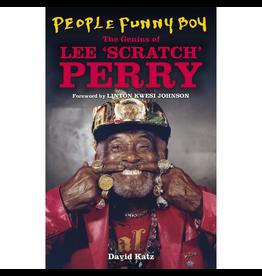 White Rabbit Books David Katz - People Funny Boy The Genius of Lee 'Scratch' Perry