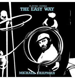 Light In The Attic Michael Chapman - Playing Guitar The Easy Way