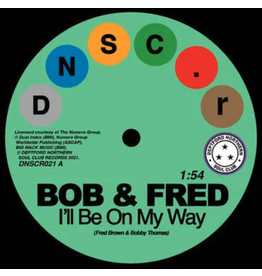 Deptford Northern Soul Club Records Bob & Fred / The Volumes - I'll Be On My Way / I've Never Been So In Love
