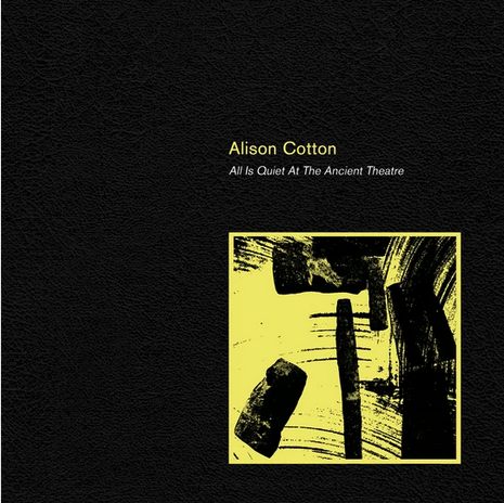 Friendly Recordings Alison Cotton - All Is Quiet at the Ancient Theatre (Coloured Vinyl)