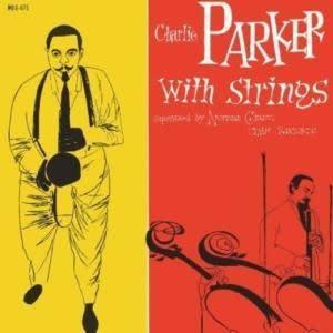 Verve Charlie Parker - With Strings