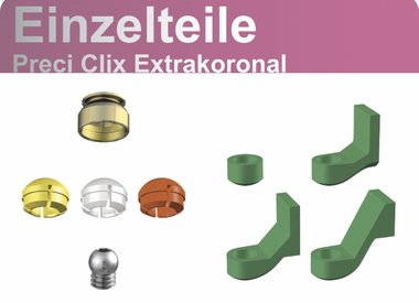PRECI CLIX EXTRAKORONAL - Einzelteile
