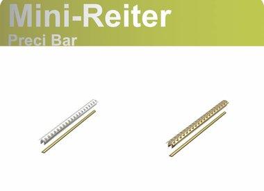 PRECI BAR - Mini Reiter