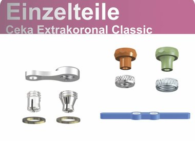 Ceka Extrakoronal Classic - Einzelteile
