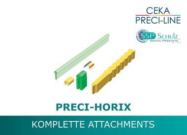 PRECI-HORIX Komplett-Sets