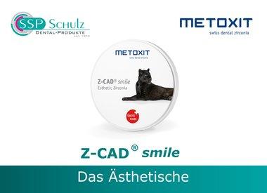 METOXIT - Z-CAD ® smile